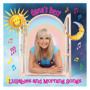 Dana's Best Lullabies & Morning Songs